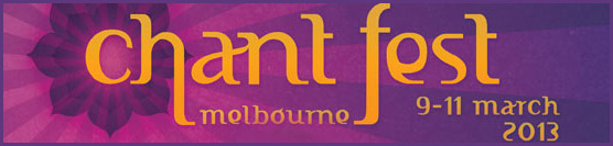 Chant Fest Melbourne 2013